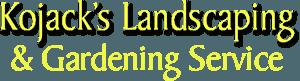 Kojack's Landscaping & Gardening Service - logo