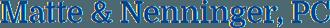 Matte & Nenninger, PC - Logo