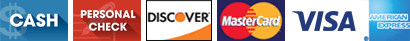 Cash | Personal Check | Discover | MasterCard | Visa | American Express
