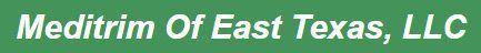 Meditrim of East Texas LLC