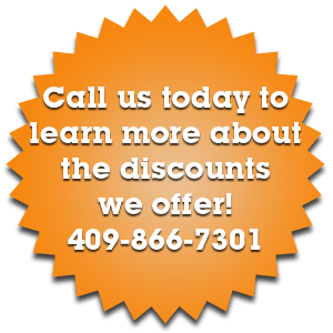 Call us today to learn more about the discounts we offer!