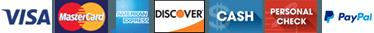 Visa, Discover, MasterCard, American Express, Cash, Personal Check, Pay Pal