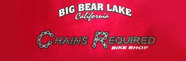 Big Bear Lake California Chains Required Bike Shop Shirt