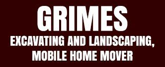 Grimes Excavating Landscaping & Mobile Home Movers - logo