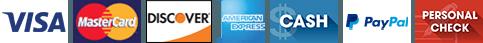 Visa | MasterCard | Discover | American Express | Cash | Paypal | Check