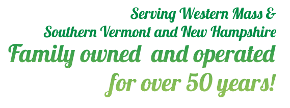 Serving Western Mass & Southern Vermont and New Hampshire