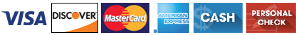 Visa, Discover, Mastercard, American Express, Cash and Personal Check