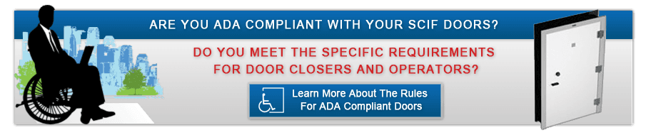 ADA Compliance SCIF Doors  sc 1 st  Industrial Security Locking Systems & ADA Compliant SCIF Doors | Crofton MD pezcame.com