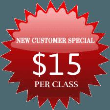 New Customer Special $15 Per Class
