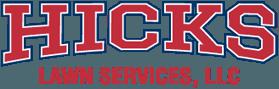 Hicks Lawn Services LLC - Logo