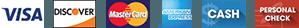 Visa, Discover, Mastercard, American Express, Cash and Personal check