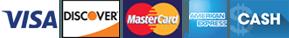 Visa | Discover | MasterCard | American Express | Cash