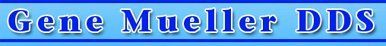 Gene Mueller DDS _ Logo