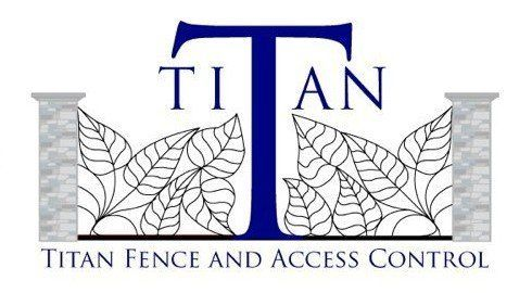 Titan Fence and Access Control