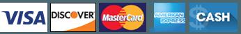 Visa, Discovers, Mastercard, American Express, Cash