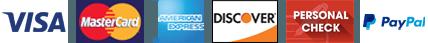 Visa, MasterCard, American Express, Discover, Personal Check, Paypal