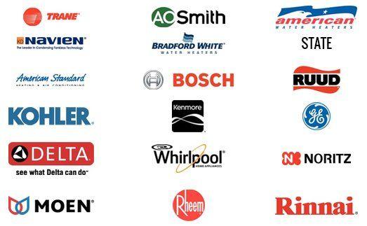 Trane, Navien, American Standard, Kohler, Delta, Moen, AO Smith, Bradford White, Bosch, Kenmore, Whirlpool, Rheem, American Water Heaters, Ruud, GE, Noritz, Rinnai