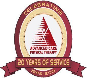 Advanced Care Physical Therapy | Celebrating 20 Years of Service | 1995 - 2015