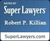 Super Lawyers Robert P. Killian