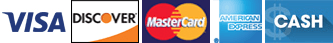 Visa   Discover   MasterCard  American Express   Cash