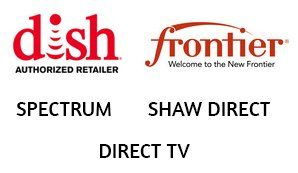 Dish | Frontier | Spectrum | Shaw Direct | Direct TV