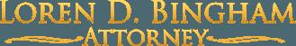 Loren D. Bingham Attorney - logo